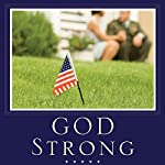 God Strong: Exploring Spiritual Truths Every Military Wife Needs to Know | Sara Horn