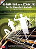 Warm-Ups and Exercises for the Blues/Rock Guitarist, Buzz Feiten, 1603781781