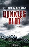 Dunkles Blut: Thriller (Detective Sergeant Logan McRae, Band 6)