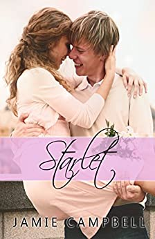 Starlet (The Star Kissed Series Book 7) by [Campbell, Jamie]