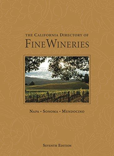 - The California Directory of Fine Wineries: Napa, Sonoma, Mendocino