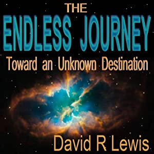 The Endless Journey Toward an Unknown Destination Audiobook