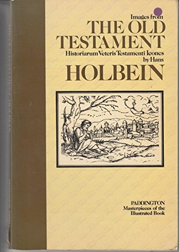 Images from the Old Testament (Historiarum Veteris Testamenti Icones)