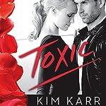 Toxic   Kim Karr