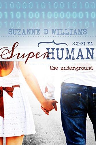 The Underground (Superhuman Book 1)
