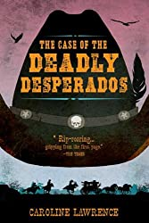 The Case of the Deadly Desperados: Western Mysteries, Book One (P.K. Pinkerton)