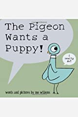 The Pigeon Wants a Puppy Hardcover