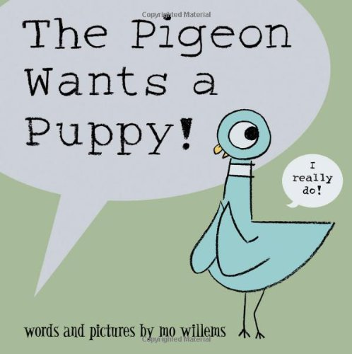 The Pigeon Wants a Puppy (Best Birds To Have As Pets)