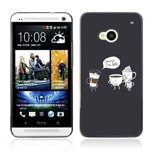 Designer Depo Hard Protection Case for HTC One M7 / Sorry I'm Latte
