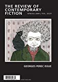 img - for The Review of Contemporary Fiction: XXIX, #1: Review of Contemporary Fiction, Volume XXIX, No. 1: Georges Perec Issue, Spring 2009 book / textbook / text book