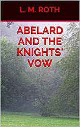 Abelard and the Knights' Vow (Adventures of Abelard Book 3)