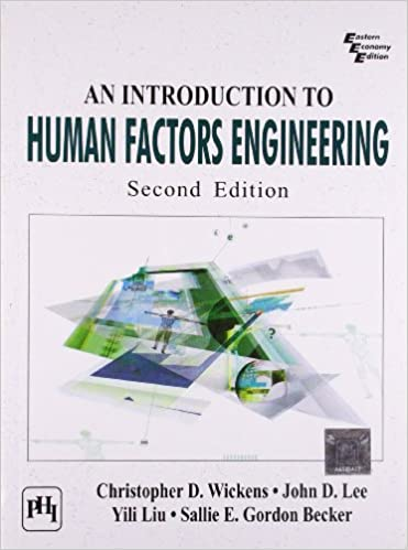 An Introduction to Human Factors Engineering: Wickens Christopher ...