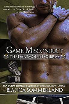 GAME MISCONDUCT (The Dartmouth Cobras Book 1) by [Sommerland, Bianca]