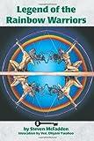 Legend of the Rainbow Warriors, Steven McFadden, 0595359477