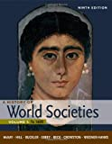 : A History of World Societies, Volume 1: To 1600