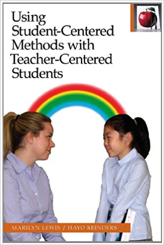 Using Student Centered Methods With Teacher Centered Students The