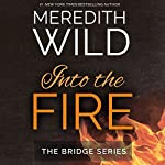 Into the Fire | Meredith Wild