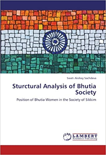 Ebook gratuit télécharger italiano cellulari Sturctural Analysis of Bhutia Society: Position of Bhutia Women in the Society of Sikkim in French DJVU by Swati Akshay Sachdeva