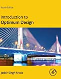 Introduction to Optimum Design, Fourth Edition