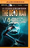 The Dead Man Vol 4: Freaks Must Die, Slaves to Evil, and The Midnight Special (Dead Man Series)