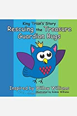 King Trian's Story: Rescuing the Treasure Guardian Bugs Paperback