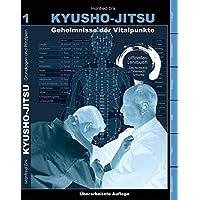 Kyusho-Jitsu: Geheimnisse der Vitalpunkte, Arbeitsbuch Band 1