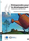 Entreprendre Pour le déVeloppement, Organisation for Economic Co-operation and Development Staff, 9264034234