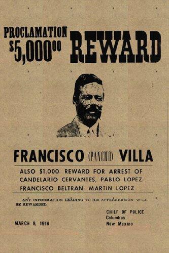 Pancho Villa Poster Reward Rare Hot New