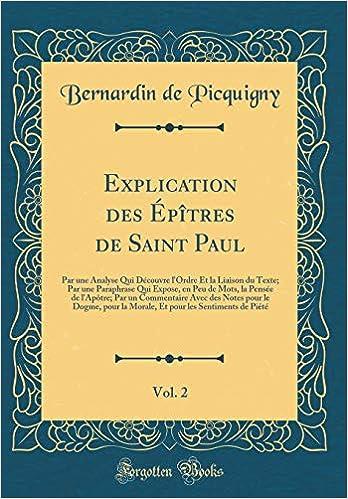 Explication Des épîtres De Saint Paul Vol 2 Par Une