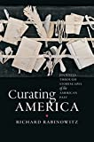 img - for Curating America: Journeys through Storyscapes of the American Past book / textbook / text book