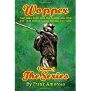 Wopper, volume 3, The Series: How Babe Ruth Lost His Father and Won the 1918 World Series Against the Cubs