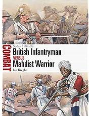 British Infantryman vs Mahdist Warrior: Sudan 1884–98 (Combat)