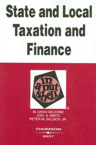 State And Local Taxation And Finance In A Nutshell (Nutshells)