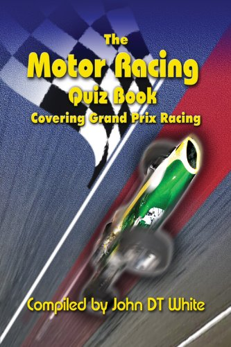 The Motor Racing Quiz Book - Covering Grand Prix Racing ()