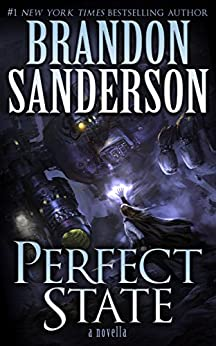 Perfect State (Kindle Single) by [Sanderson, Brandon]