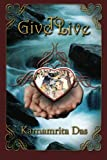 Give to Live, Karnamrita Das, 1468150235