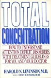 Total Concentration, Harold N. Levinson, 0871315955
