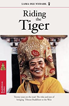 Riding The Tiger by [Nydahl, Lama Ole]