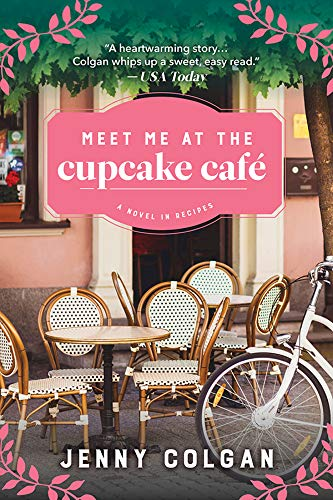 Meet Me at the Cupcake Cafe (A Novel with Recipes Book 0)