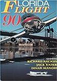 Florida Flight 90 [VHS]