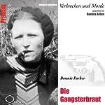 Bonnie Parker: Die Gangsterbraut | Edelgard Abenstein