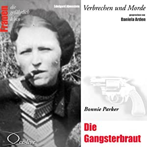 Bonnie Parker Hörbuch