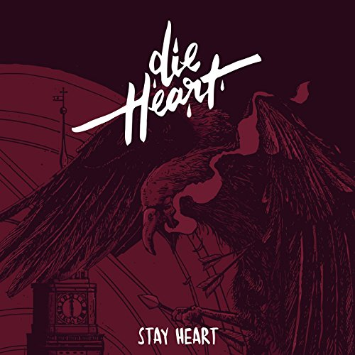 Die Heart - Stay Heart - (SPV 264222) - DELUXE EDITION - 2CD - FLAC - 2017 - WRE Download