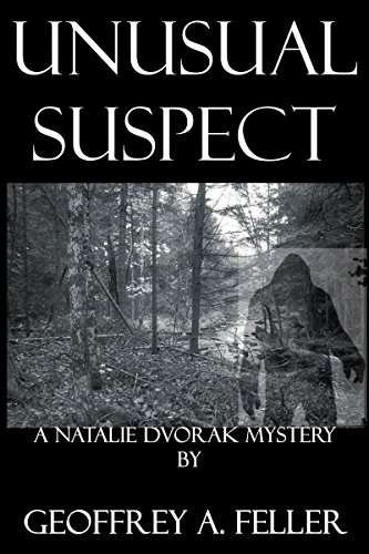 Book: Unusual Suspect (Natalie Dvorak Mysteries) by Geoffrey A. Feller