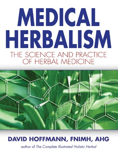 Medical Herbalism: The Science and Practice of Herbal Medicine Pdf