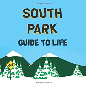 south park guide to life pdf