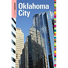 Insiders' Guide® to Oklahoma City (Insiders' Guide Series)