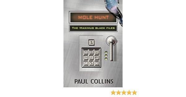 Mole Hunt (The Maximus Black Files Book 1)