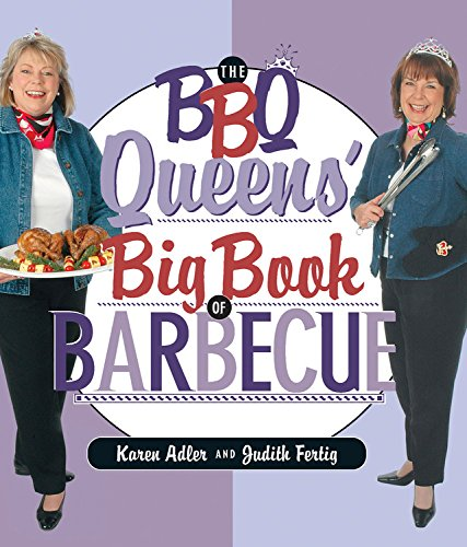 Read Online The BBQ Queens' Big Book of BBQ pdf