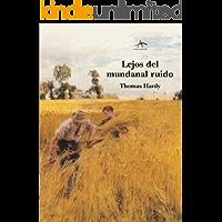Lejos del mundanal ruido (Clasica Maior nº 88)